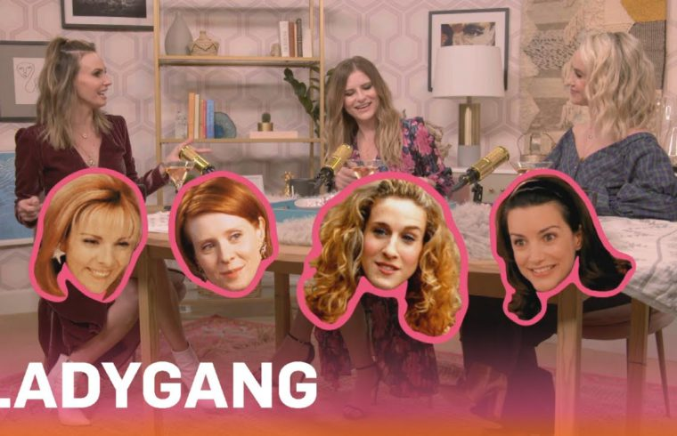 """LadyGang"" Stars Will Host ""Sex and the City"" Marathon This Friday 
