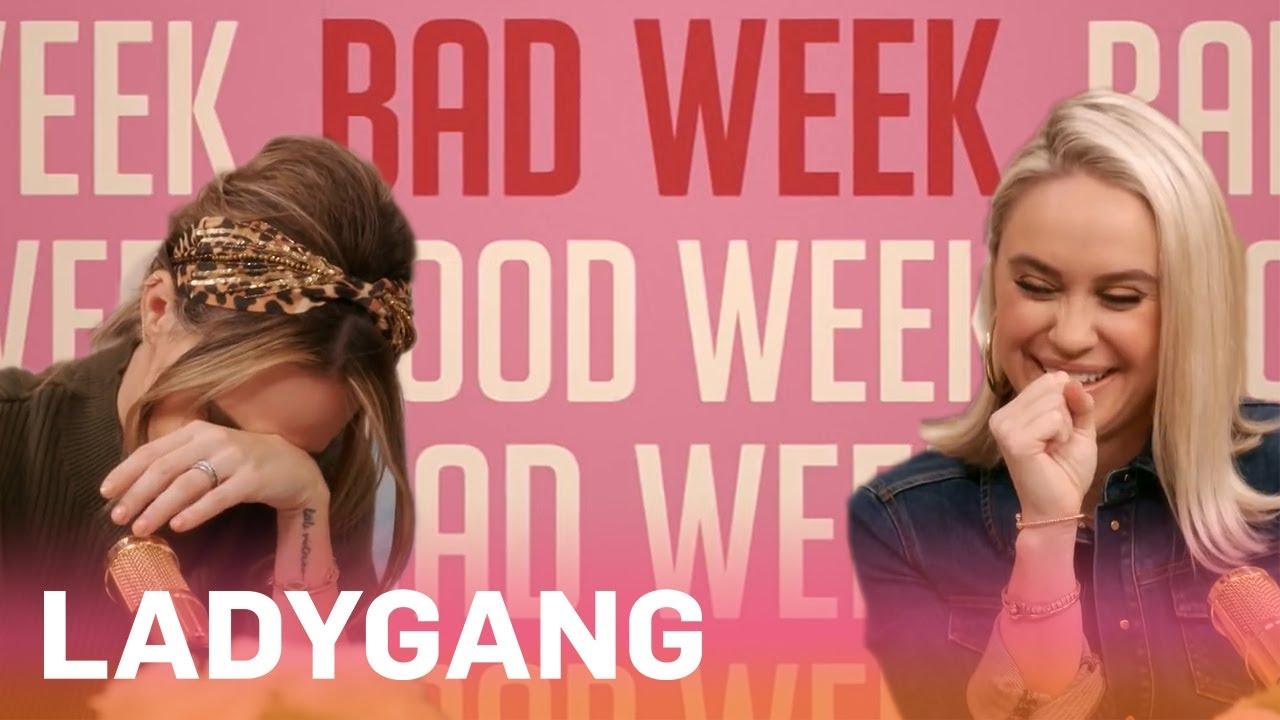 Weird Week? Same. | LadyGang | E! 3