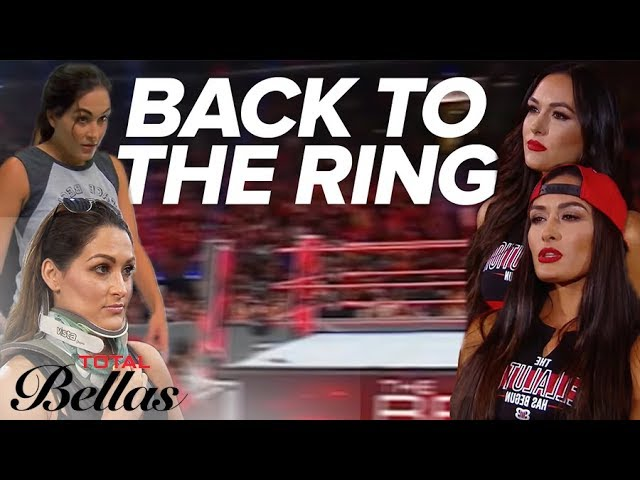 The Bella Twins' Road Back to The Ring | Total Bellas | E! 3