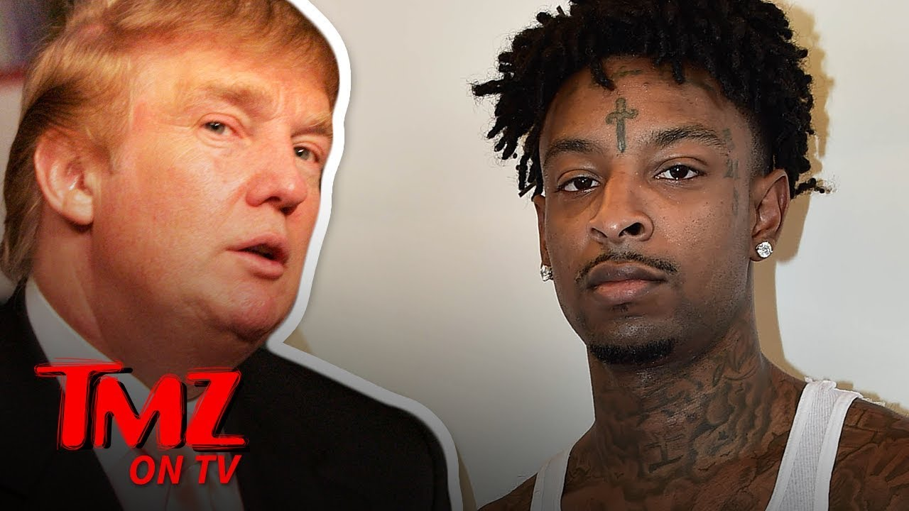 Trump Might Be The Reason 21 Savage Gets Deported | TMZ TV 3