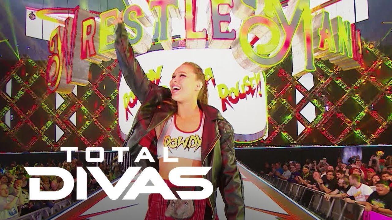 Ronda Rousey Makes Her WWE WrestleMania Debut | Total Divas | E! 4
