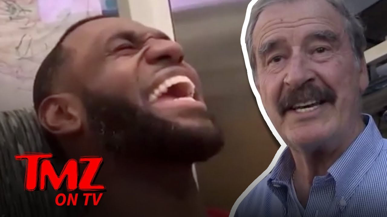 Former Pres. Vicente Fox Weighs in On Lebron James Mexican Grito | TMZ TV 3
